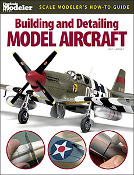 Building/Detailing Model Aircraft