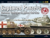 Mini Topcolors: Captured Panzers German Vehicles in Allied Service