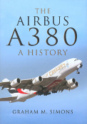 The Airbus A380 A History (HB)