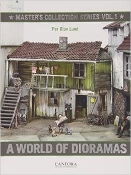 Masters Collection Series Vol. 1 A World of Dioramas