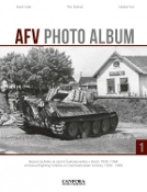 AFV Photo Album - Armored Fighting Vehicles on Czechoslovakian Territory 1938-1968