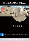 The Research Squad - Tiger: A Modern Study of Fgst.NR. 250031 (SC