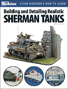 Building & Detailing Shermans