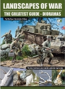 Landscapes of War The Greatest Guide - Dioramas Vol.1