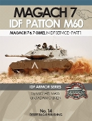 IDF Armor: Magach 7 & 7 Gimel (Patton M60) in IDF Service Part 1