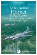 Airframe Album 8: The DeHavilland Hornet & Sea Hornet