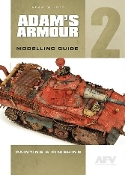 Adam Wilder: Adam's Amour Modelling Guide 2 - Painting & Finishing
