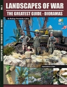 Landscapes of War the Greatest Guide - Dioramas Vol.II