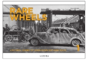 Rare Wheels Vol.1: A Pictorial Journey of Lesser-Known Soft-Skins 1943-45 (Hardback)