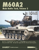 M60A2 Main Battle Tank Volume 2 - in Detail