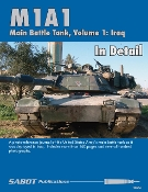 M1A1 Main Battle Tank, Volume 1: IRAQ