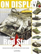 On Display Vol.4: Under the Red Star Soviet WWII Vehicles