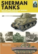 Tank Craft: Sherman Tanks British Army & Royal Marines, Normandy 1944