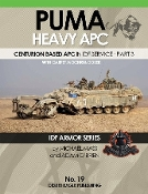 IDF Armor: PUMA Heavy APC Centurion Based in IDF Service Part 3