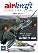 AirKraft Modelling Guide #1: Fighters & Attack Aircraft of the Vietnam War (Created with Hataka)