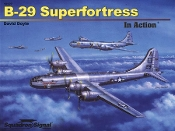 B-29 Superfortress In Action (SC)