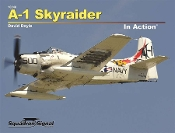 A-1 Skyraider in Action (SC)