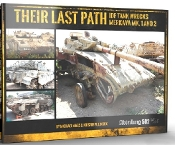 Their Last Path IDF Tank Wrecks Merkava Mk 1 & 2 Book (Hardback)