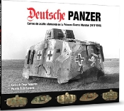 Deutsche Panzer German Tanks in WWI (1917-18) Book (Hardback)